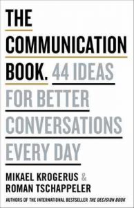 The Communication Book: 44 Ideas for Better Conversations Every Day – Mikael Krogerus, Roman Tschäppeler [ePub & Kindle] [English]