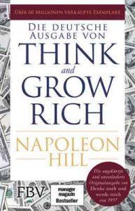 Think and Grow Rich – Deutsche Ausgabe: Die ungekürzte und unveränderte Originalausgabe von Denke nach und werde reich von 1937 – Napoleon Hill [ePub & Kindle] [English]