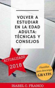 Volver a estudiar en la edad adulta: técnicas y consejos – Isabel C. Franco [ePub & Kindle]