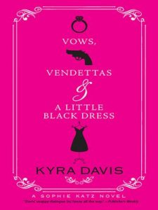 Vows, Vendettas And A Little Black Dress (Mills & Boon Silhouette) – Kyra Davis [ePub & Kindle] [English]