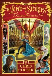 A Grimm Warning: Book 3 (Land of Stories) – Chris Colfer [ePub & Kindle] [English]
