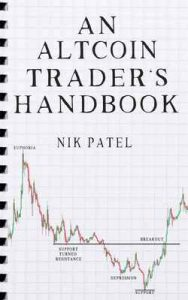 An Altcoin Trader's Handbook – Nik Patel [ePub & Kindle] [English]