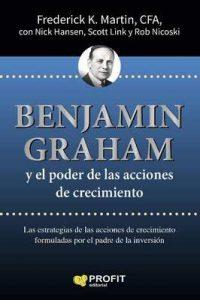 Benjamin Graham y el poder de las acciones de crecimiento – Frederick K. Martin, Emili Atmetlla Benavent [ePub & Kindle]