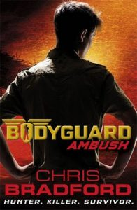 Bodyguard: Ambush (Book 3)  – Chris Bradford [ePub & Kindle] [English]