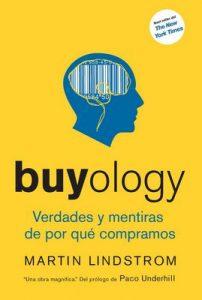 Buyology Verdades y mentiras de por qué compramos – Martin Lindstrom, Adriana de Hassan [ePub & Kindle]