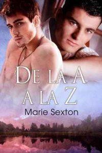 De la A a la Z (La saga de la ciudad de Coda nº 2) – Marie Sexton, Cristina P. Pérez [ePub & Kindle]