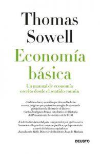 Economía básica: Un manual de economía escrito desde el sentido común – Thomas Sowell, Javier El-Hage [ePub & Kindle]