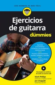 Ejercicios de guitarra para Dummies – Mark Phillips, Jon Chappell [ePub & Kindle]