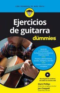 Ejercicios de guitarra para Dummies – Mark Phillips, Jon Chappell [ePub & Kindle]