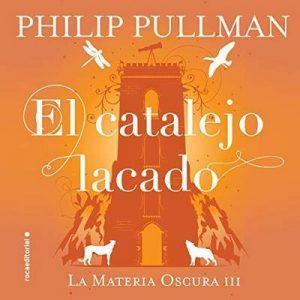 El catalejo lacado – Philip Pullman, Dolors Gallart, Camila Batlles [Narrado por  Isaak García] [Audiolibro] [Español]