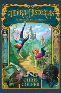 El hechizo de los deseos (La tierra de las historias 1) – Chris Colfer [ePub & Kindle]