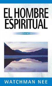 El hombre espiritual – Watchman Nee [ePub & Kindle]