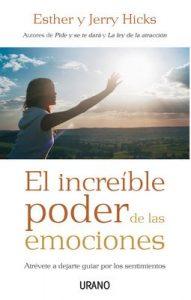 El increíble poder de las emociones (Crecimiento personal) – Jerry Hicks, Alicia Sánchez Millet [ePub & Kindle]