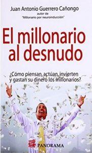 El millonario al desnudo – Juan Antonio Guerrero Cañongo [ePub & Kindle]