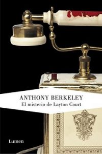 El misterio de Layton Court (Roger Sheringham) – Anthony Berkeley [ePub & Kindle]