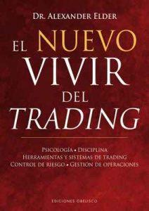 El nuevo vivir del trading – Alexander Elder [ePub & Kindle]