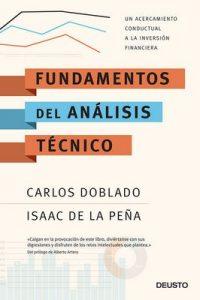 Fundamentos del análisis técnico: Un acercamiento conductual a la inversión financiera – Carlos Doblado Peralta, Isaac de la Peña Ambite [ePub & Kindle]
