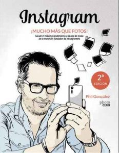 Instagram, ¡mucho más que fotos! (Photoclub) – Philippe González [ePub & Kindle]