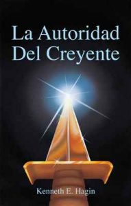 La Autoridad Del Creyente – Kenneth E Hagin [ePub & Kindle]