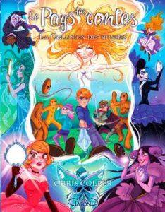 Le pays des contes – tome 6 La collision des mondes – Brandon Dorman, Chris Colfer [ePub & Kindle] [French]