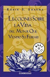 Lecciones sobre la vida del monje que vendió su Ferrari – Robin S. Sharma [ePub & Kindle]
