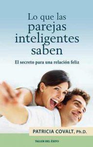 Lo que las parejas inteligentes saben – Patricia Covalt [ePub & Kindle]