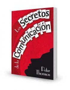 Los secretos de la comunicación – Peter Thomson [ePub & Kindle]