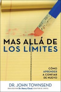Más allá de los límites: Cómo aprender a confiar de nuevo – John Townsend [ePub & Kindle]