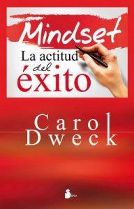 Mindset, La actitud del éxito – Carol Dweck [ePub & Kindle]