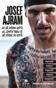 No sé dónde está el límite pero sí sé dónde no está – Josef Ajram [ePub & Kindle]