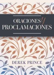 Oraciones y proclamaciones – Derek Prince [ePub & Kindle]