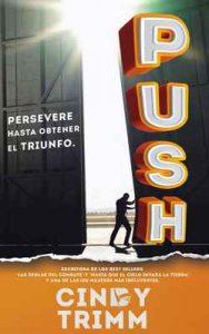PUSH: Persevere Hasta Obtener El Triunfo – Cindy Trimm, María Inés Garzón [ePub & Kindle]