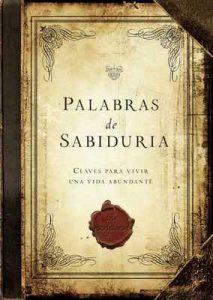 Palabra de Sabiduría: Claves Para Vivir Una Vida Abundante – Worthy Latino [ePub & Kindle]