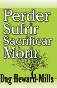 Perder, Sufrir, Sacrificar y Morir – Dag Heward-Mills [ePub & Kindle]