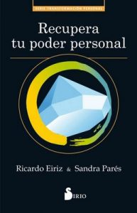 Recupera tu poder personal – Ricardo Eiriz [ePub & Kindle]