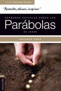 Sermones actuales sobre las parábolas de Jesús.: Parábola Viva – Antonio Cruz [ePub & Kindle]