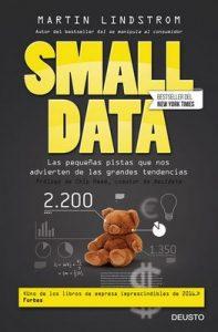 Small Data Las pequeñas pistas que nos advierten de las grandes tendencias – Martin Lindstrom, Gustavo Teruel Prieto [ePub & Kindle]
