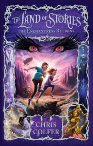 The Enchantress Returns: Book 2 (The Land of Stories) – Chris Colfer [ePub & Kindle] [English]