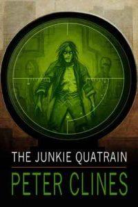 The Junkie Quatrain – Peter Clines [ePub & Kindle] [English]