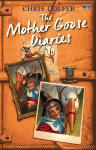 The Mother Goose Diaries (The Land of Stories Book 1) – Chris Colfer [ePub & Kindle] [English]