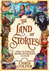 The Ultimate Book Hugger's Guide (The Land of Stories 1) – Chris Colfer [ePub & Kindle] [English]