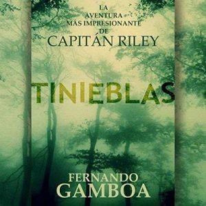 Tinieblas – Fernando Gamboa [Narrado por Miguel Angel Jenner] [Audiolibro] [Español]