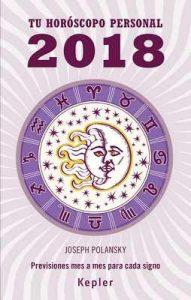 Tu horóscopo personal 2018 (Kepler Astrología) – Joseph Polansky [ePub & Kindle]