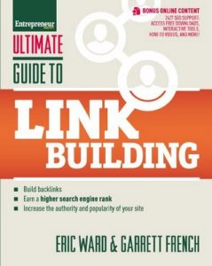 Ultimate Guide to Link Building: How to Build Backlinks, Authority and Credibility for Your Website, and Increase Click Traffic and Search Ranking (Ultimate Series) – Eric Ward, Garrett French [ePub & Kindle] [English]