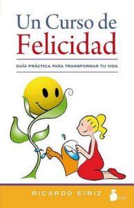 Un curso de felicidad – Ricardo Eiriz [ePub & Kindle]