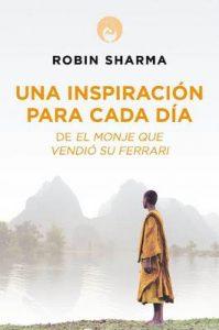 Una inspiración para cada día de El monje que vendió su Ferrari –  Robin S. Sharma  [ePub & Kindle]