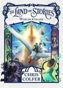 Worlds Collide: Book 6 (The Land of Stories) – Chris Colfer [ePub & Kindle] [English]