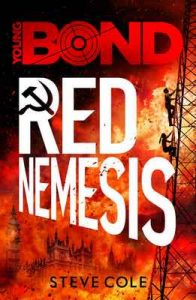 Young Bond: Red Nemesis – Steve Cole [ePub & Kindle] [English]