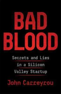Bad Blood: Secrets and Lies in a Silicon Valley Startup – John Carreyrou [ePub & Kindle] [English]
