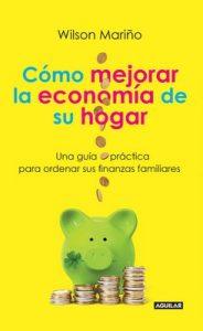 Cómo manejar la economía de su hogar – Wilson Mariño [ePub & Kindle]